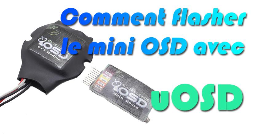 Profiter de votre Mini OSD à fond!